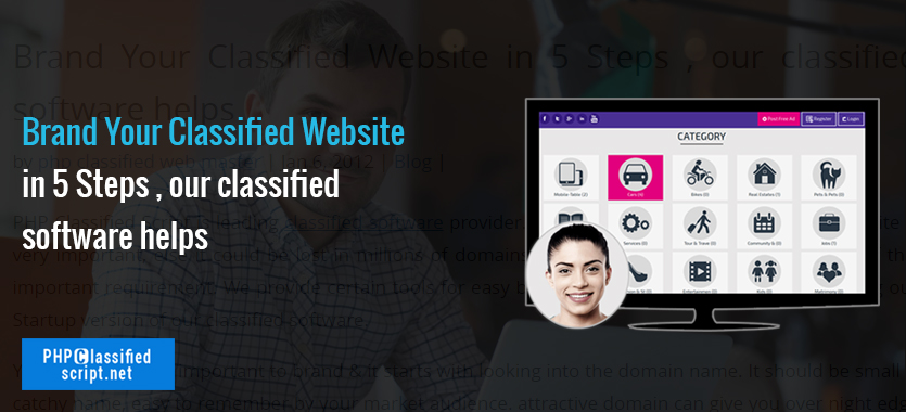 Brand Your Classified Website in 5 Steps , our classified software helps